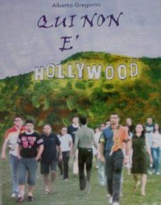 Qui non è Hollywood